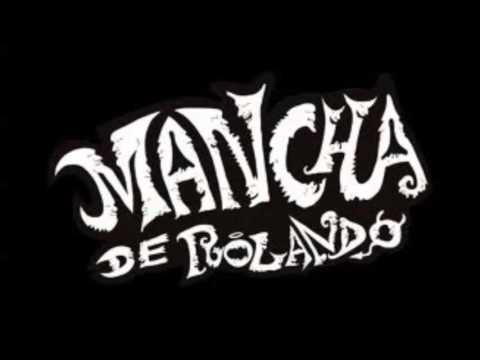 Mancha de Rolando - Blues Medieval