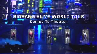 BIGBANG ALIVE GALAXY WORLD TOUR Comes To Theater!