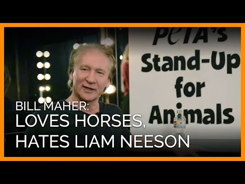 Bill Maher Loves Horses, Hates Liam Neeson video