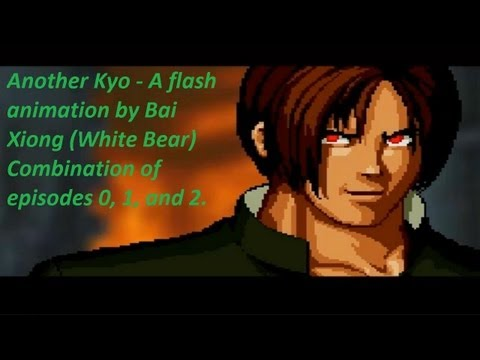 Another Kyo 另一个草薙京 - A flash animation by Bai Xiong - With English subtitles