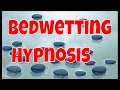 No more Bedwetting Hypnosis Session