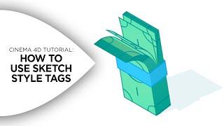 Cinema 4D Tutorial - Using Sketch Style Tags in Cinema 4D