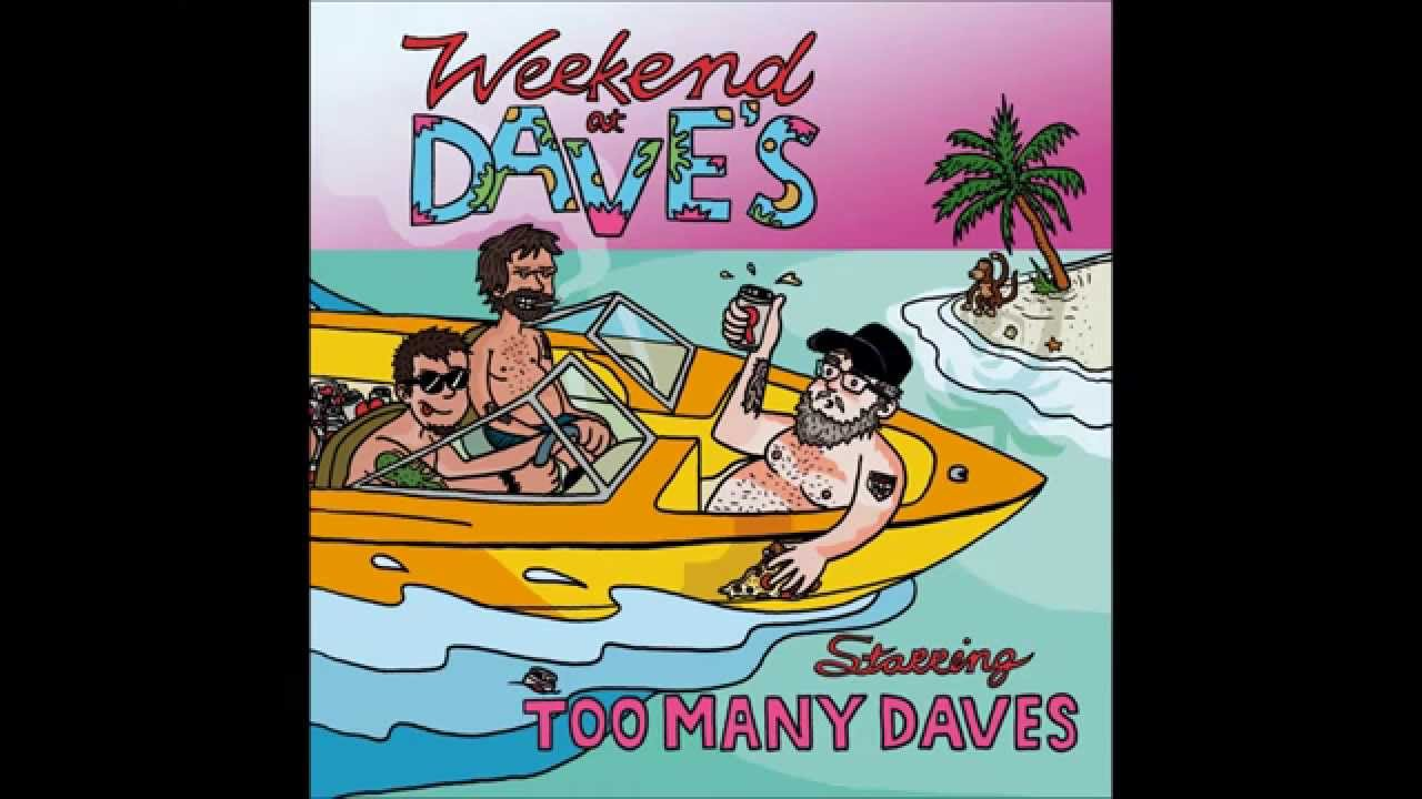 too many daves analysis Dying scene profile page for too many daves with discography, tour dates, recent news, reviews, and user comments.