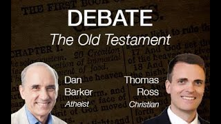 Video: Old Testament: Fact or Fiction - Dan Barker vs Thomas Ross