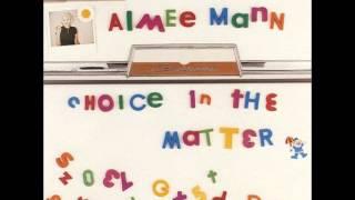 Watch Aimee Mann Choice In The Matter video