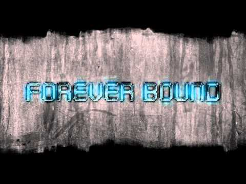 Forever Bound - Stereo Madness