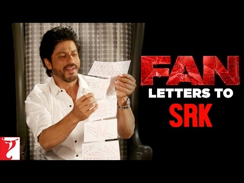 FAN Letters To SRK | FAN | Shah Rukh Khan