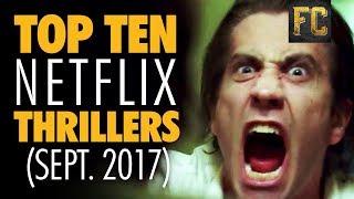 Top Ten Thrillers on Netflix   Best Thriller Movies on Netflix   Flick Connection