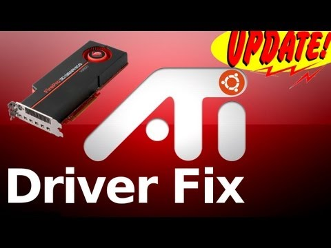 ATI Video Driver Fixes - Ubuntu 12.04 UPDATE!