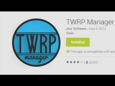 TWRP Manager Root App Review & Overview