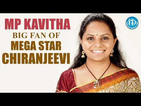 TRS MP Kavitha is Big Fan of Mega Star Chiranjeevi - Exclusive
