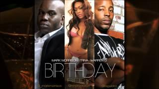 Mark Morrison, Trina & Warren G - Birthday (REFIX) (@_markmorrison @TRINArockstarr @regulator)