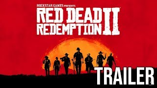Red Dead Redemption 2 || Official Trailer