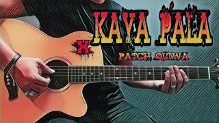 Kaya Pala - Patch Quiwa (Guitar Cover With Lyrics & Chords)