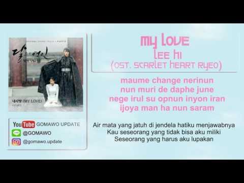 LIRIK LEE HI - MY LOVE (OST. SCARLET HEART RYEO) [MV & EASY LYRIC ROM+INDO]