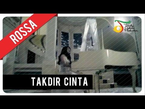 Rossa - Takdir Cinta (with Music) | VC Trinity