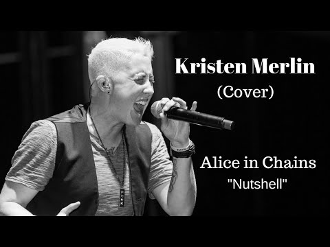 Alice In Chains - Nutshell (cover) By Kristen Merlin video