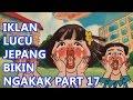 Download Iklan Lucu Jepang Bikin Ngakak Part 17 in Mp3, Mp4 and 3GP