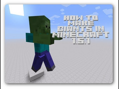 [1.6.2] How to make Giant zombies in Minecraft (no mods)