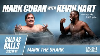 Mark Cuban Brings a Shark Tank to the Cold Tub | Cold as Balls Season 3 | Laugh Out Loud Network