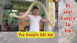 Bái phục Kỹ nghệ của Đệ nhất Kungfu Mỳ kéo khiến thực khách mắt tròn mắt dẹt