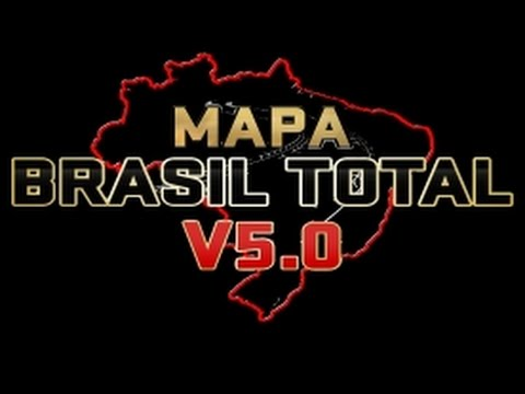 DOWNLOAD MAPA BRASIL TOTAL V5 - EURO TRUCK SIMULATOR 2