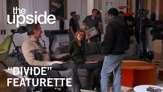 "The Upside | ""Divide"" Featurette 