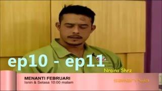 Menanti Februari ep10 - ep11   24 - 25 April 2017   Slot Samarinda TV3
