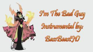 I 39 M The Bad Guy Full Instrumental