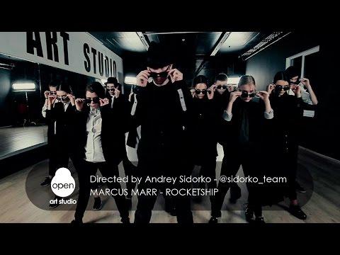 Marcus Marr - Rocketship - Directed by Andrey Sidorko -  @sidorko_team - Open Art Studio