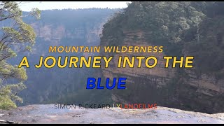 Mountain Wilderness | A Journey Into The Blue