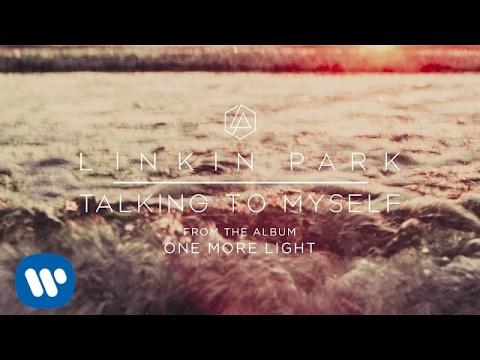 stáhnout Linkin Park - Talking To Myself mp3 zdarma