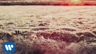 download lagu Talking To Myself   - Linkin Park gratis