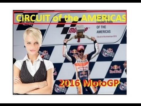 Moto Gp 2016 Circuit of the Americas - TEXAS. Full Race Prep. Latest News