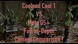 Moto G5+ VS Coolpad Cool 1: Full In-Depth Camera Comparison