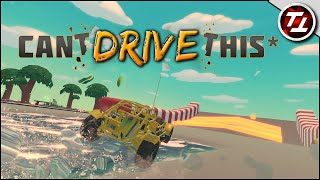 Can't Drive This Gameplay!
