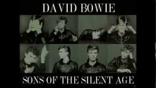 Watch David Bowie Sons Of The Silent Age video