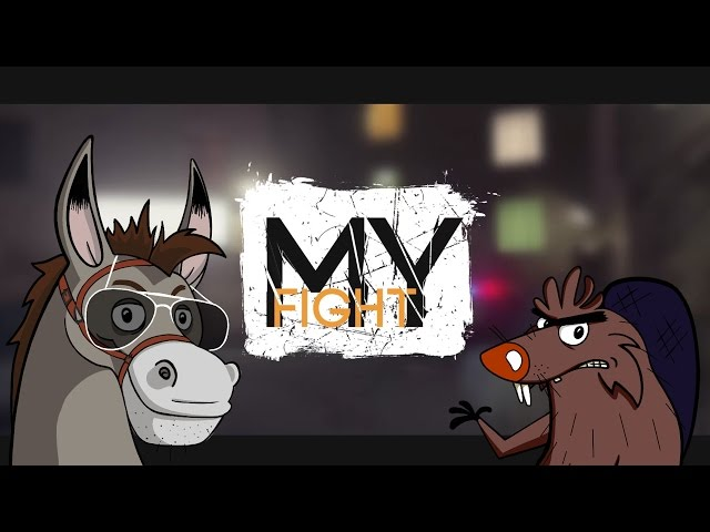 My Fight - Youtube без правил