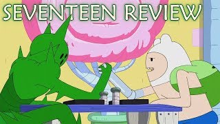 Adventure Time Review: S10E5 - Seventeen