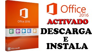Descargar e Instalar Office 2016 Full Español ( 64 bits - 32 Bits) Activado - Windows 7 -8 -10