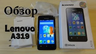 Lenovo A319 Обзор смартфона Android 4.4 и Dolby Digital Plus !!!