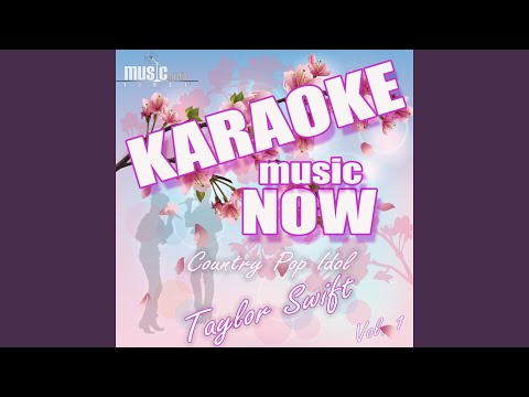 Cold as You (Karaoke Version) (Originally Performed By Taylor Swift)