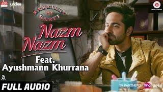 Nazm Nazm Feat Ayushmann Khurrana Bareilly Ki Barfi Kriti Sanon Rajkummar Rao Arko
