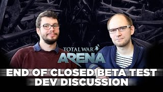 Total War: ARENA - End of Closed Beta Dev Discussion