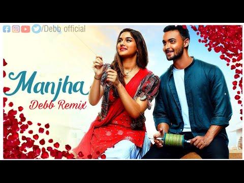 MANJHA - Future Chill Remix | DEBB | Aayush S & Saiee M Manjrekar | Vishal Mishra | Riyaz Aly
