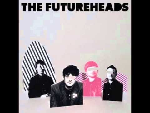 Futureheads - Stupid And Shallow