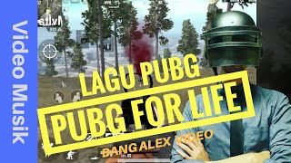 PUBG FOR LIFE | SANHOK TURUN PARADISE - Geast & Justy Aldrin ( Original SONG )