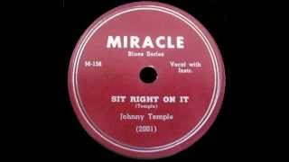 Johnny Temple - Sit Right On It