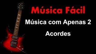 download musica Música Fácil de Guitarra com 2 Acordes Iniciantes
