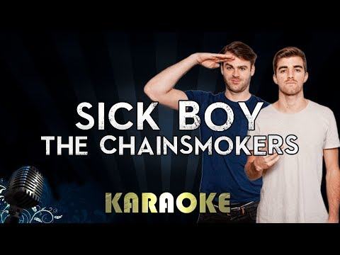 The Chainsmokers - Sick Boy | Official Karaoke Instrumental Lyrics Cover Sing Along